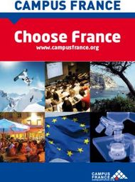 Choose France CAMPUS FRANCE www.campusfrance.org