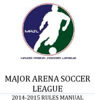 MAJOR ARENA SOCCER LEAGUE - 2014-2015 RULES MANUAL