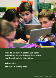 Free to Choose Charter Schools: How charter and for-profit schools can boost public education