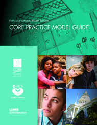 CORE PRACTICE MODEL GUIDE - Pathways to Mental Health Services