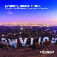 ADVOCATE. ENGAGE. THRIVE - Elevating the Hollywood experience - together - ...