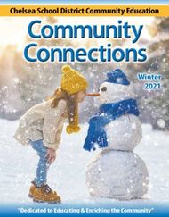 Community Connections - Chelsea School District Community Education Winter ...