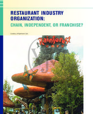 RESTAURANT INDUSTRY ORGANIZATION: CHAIN, INDEPENDENT, OR FRANCHISE?
