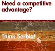 Need a competitive advantage? - Think Serbia! Wood and Furniture Industry ...