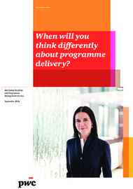 When will you think differently about programme delivery?