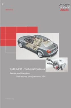 AUDI A4 01 - Technical Features Self-study programme 254