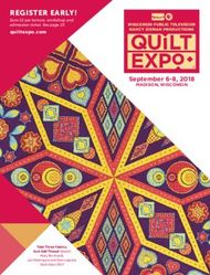 REGISTER EARLY! quiltexpo.com Save $2 per lecture, workshop and admission ticket. See page 23.