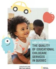 THE QUALITY OF EDUCATIONAL CHILDCARE SERVICES IN QUEBEC