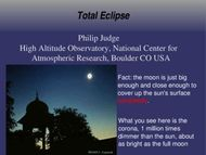Total Eclipse - Philip Judge High Altitude Observatory, National Center for