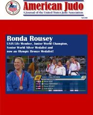 Ronda Rousey USJA Life Member, Junior World Champion, Senior World Silver Medalist and now an Olympic Bronze Medalist!