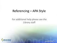 Referencing - APA Style - For additional help please see