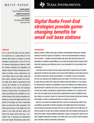Digital Radio Front-End strategies provide game-changing benefi ts for small cell base stations
