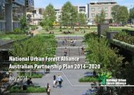 National Urban Forest Alliance Australian Partnership Plan 2014-2020
