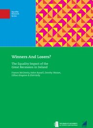Winners And Losers? - The Equality Impact of the Great Recession in Ireland
