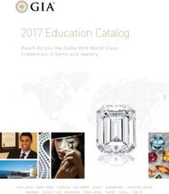 GIA 2017 Education Catalog - Reach Across the Globe With World-Class Credentials in Gems and Jewelry