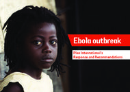 Ebola outbreak Plan International's Response and Recommendations
