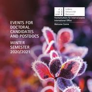 EVENTS FOR DOCTORAL CANDIDATES AND POSTDOCS WINTER SEMESTER 2020/2021