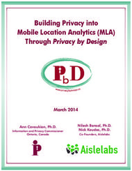 Building Privacy into Mobile Location Analytics (MLA) Through Privacy by Design