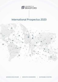 UNIVERSITY of BRADFORD - International Prospectus 2020
