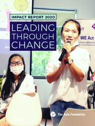 LEADING THROUGH IMPACT REPORT - The Asia Foundation