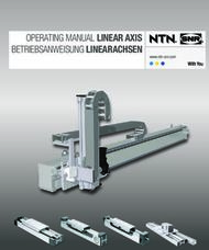 OPERATING MANUAL LINEAR AXIS BETRIEBSANWEISUNG LINEARACHSEN