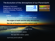 The Evolution of the Atmosphere of our Planet Earth
