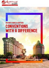 Conventions with a Difference - Resorts World Sentosa