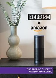 THE REPRISE GUIDE TO AMAZON MARKETING - Ingenuity London