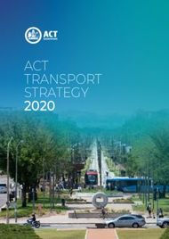 ACT TRANSPORT STRATEGY 2020 - Transport Canberra