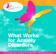 What Works for Anxiety Disorders - A Guide to