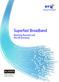 Superfast Broadband - Boosting Business and the UK Economy