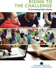 Rising to the challenge re-envisioning public libraries