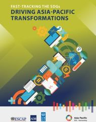 DRIVING ASIA-PACIFIC TRANSFORMATIONS - FAST-TRACKING THE SDGs - UNDP