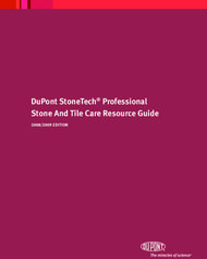 DUPONT STONETECH PROFESSIONAL STONE AND TILE CARE RESOURCE GUIDE