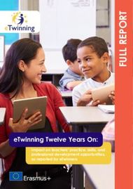 ETwinning Twelve Years On: Impact on teachers' practice, skills, and professional development opportunities, as reported by eTwinners