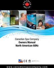 OWNERS MANUAL NORTH AMERICAN 60HZ - CANADIAN SPA COMPANY