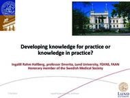 Developing knowledge for practice or knowledge in practice?