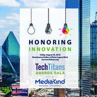 Friday, August 24, 2018 Renaissance Dallas at Plano Legacy West www.techtitans.org