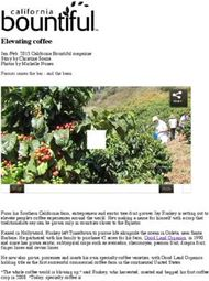 Elevating coffee Jan./Feb. 2015 California Bountiful magazine Story by Christine Souza Photos by Michelle Nunes Farmer raises the bar - and the bean