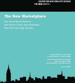 The New Marketplace - How Small-School Reforms and School Choice Have Reshaped New York City's High Schools