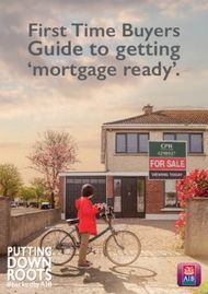 Guide to getting 'mortgage ready'. First Time Buyers