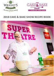 2018 CAKE & BAKE SHOW RECIPE BOOK