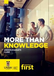 UNSW - MORE THAN KNOWLEDGE - UNDERGRADUATE GUIDE 2020