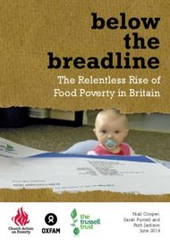 Below the breadline The Relentless Rise of Food Poverty in Britain