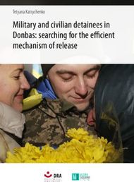 Military and civilian detainees in Donbas: searching