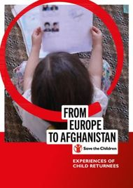 EUROPE TO AFGHANISTAN - EXPERIENCES OF CHILD RETURNEES