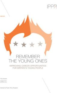 REMEMBER THE YOUNG ONES - IMPROVING CAREER OPPORTUNITIES