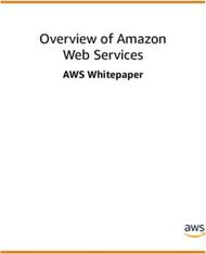 Overview of Amazon Web Services - AWS Whitepaper