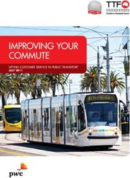 IMPROVING YOUR COMMUTE - LIFTING CUSTOMER SERVICE IN PUBLIC TRANSPORT JULY ...