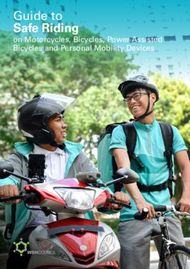 Safe Riding Guide to - on Motorcycles, Bicycles, Power-Assisted Bicycles and Personal Mobility Devices